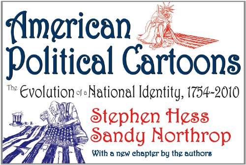 American Political Cartoons: The Evolution of a National Identity, 1754-2010