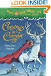Magic Tree House #29: Christmas in Ca...