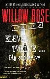 Eleven, Twelve ... Dig and delve (Rebekka Franck Book 6) by Willow Rose