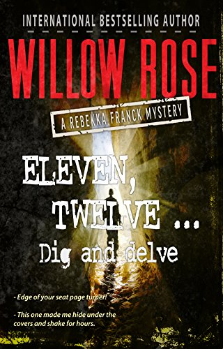 Eleven, Twelve ... Dig And Delve by Willow Rose ebook deal