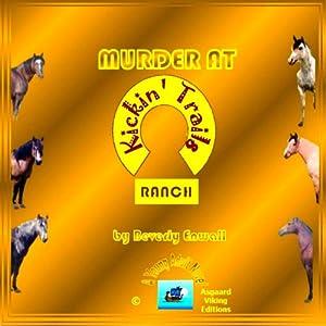Murder at Kickin' Trail Ranch | [Beverly Enwall]