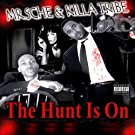 The Hunt Is On [Explicit]