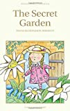 Frances Hodgson Burnett's the Secret Garden (1853261041) by Burnett, Frances Hodgson