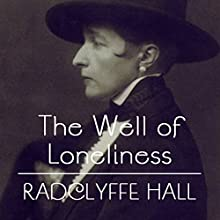 The Well of Loneliness Audiobook by Radclyffe Hall Narrated by Cecilia Fage