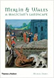img - for Merlin and Wales: A Magician's Landscape book / textbook / text book