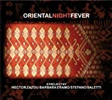 Oriental Night Fever