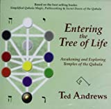 Entering the Tree of Life: Awakening and Exloring Temples of the Qabala (188876712X) by Andrews, Ted