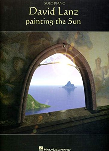 David Lanz - Painting The Sun (David Lanz Sheet Music compare prices)