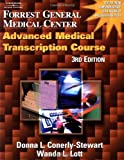 img - for Forrest General Medical Center Advanced Medical Transcription Course book / textbook / text book