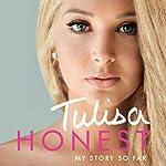 Honest: My Story So Far | Tulisa Contostavlos