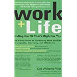Work + Life ~ Cali Williams Yost
