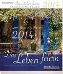 Das Leben feiern 2014 - Postkartenkal...