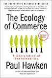img - for The Ecology of Commerce: A Declaration of Sustainability (Collins Business Essentials) book / textbook / text book
