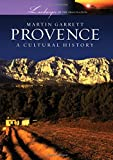 img - for Provence: A Cultural History (Landscapes of the Imagination) book / textbook / text book