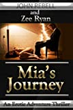 img - for Mia's Journey: An Erotic Thriller book / textbook / text book