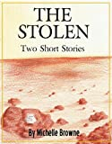 The Stolen: Two Short Stories (The Meaning Wars Book 2)