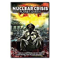 Nuclear Crisis: Planet Earth