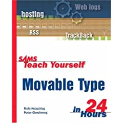 Sams Teach Yourself Movable Type in 24 Hours (Sams Teach Yourself)