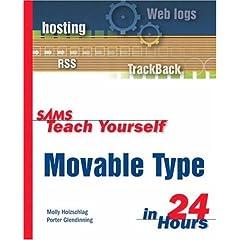 Sams Teach Yourself Movable Type in 24 Hours (Sams Teach Yourself)