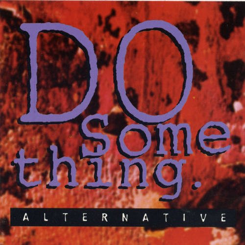 Original album cover of Do Something (Alternative) (Taco Bell) by Alternative