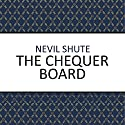 The Chequer Board (       UNABRIDGED) by Nevil Shute Narrated by Paul Panting