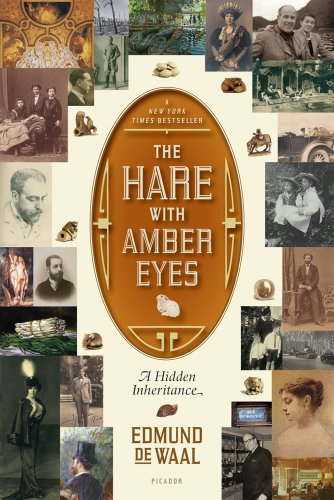 The Hare with Amber Eyes: A Hidden Inheritance by Picador
