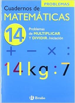 (Cuadernos De Matematicas / Mathematics Workbook) (Spanish Edition