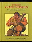 Book of Giant Stories (Weekly Reader Children's Book Club ed) (0070268584) by Harrison, David L.