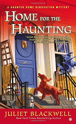 Image of Home for the Haunting: A Haunted Home Renovation Mystery