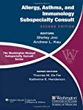 img - for The Washington Manual of Allergy, Asthma, and Immunology Subspecialty Consult (The Washington Manual  Subspecialty Consult Series) book / textbook / text book