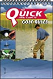 The Quick Series Guide to Golf Rules