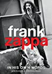 Frank Zappa - In His Own Words [DVD]