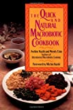 img - for The Quick and Natural Macrobiotic Cookbook book / textbook / text book