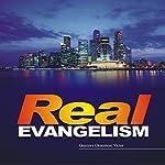 Real Evangelism   Osazuwa Okuomose Victor