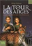 """Afficher """"A la croisée des mondes n° 2<br /> La tour des Anges"""""""
