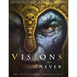 "Visions of Never: The Collection of Fantastic Artvon ""Patrick Wilshire"""