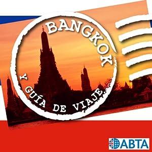 Bangkok: Esto es la Guía Oficial de Holiday FM de Bangkok | [Holiday FM]