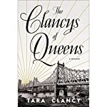 The Clancys of Queens: A Memoir | Tara Clancy
