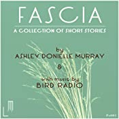 Fascia | [Ashley Murray]
