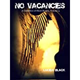 No Vacancies, A Collection of Short Stories, Volume 4 ~ Lucien Black
