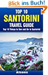 Top 10 Things to See and Do in Santor...