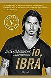 Acquista Io, Ibra (VINTAGE) [Edizione Kindle]