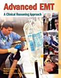 img - for Advanced EMT: A Clinical-Reasoning Approach book / textbook / text book