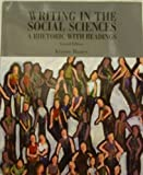 Writing in the Social Sciences: A Rhetoric with Readings