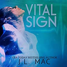Vital Sign (       UNABRIDGED) by J.L. Mac Narrated by Genvieve Bevier
