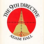 The 9th Directive: Quiller, Book 2 (       UNABRIDGED) by Adam Hall Narrated by Antony Ferguson