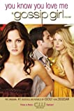 Cecily Von Ziegesar You Know You Love Me: You Know You Love Me. A Gossip Girl Novel (Gossip Girl Novels)