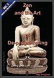 Zen and the Art of Deprogramming