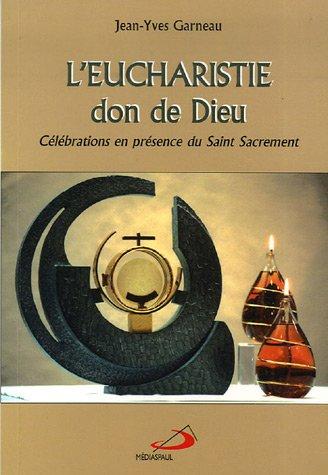 leucharistie-don-de-dieu-celebrations-en-presence-du-saint-sacrement