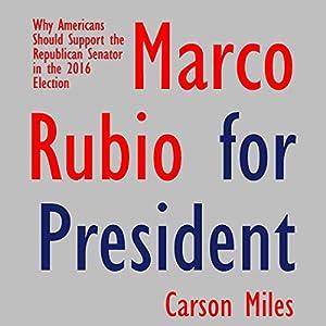 Marco Rubio for President Speech